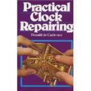 PRCTICAL CLOCK REPAIRING
