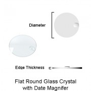 Flat Round Glass Crystal with Date Magnifier
